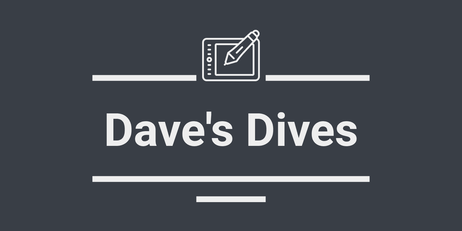 Dave's Dives #1: An Experiment